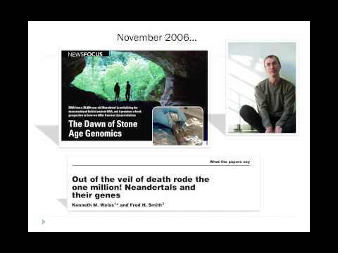 Waking the Dead: Archaic hominin genes and genomes (Bio380 2014)