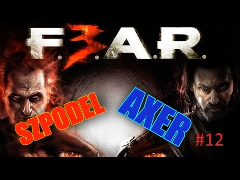 Zagrajmy w F.E.A.R 3 #12 A ja lubię Pociongi XD /Axer