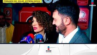 ¡Fernando Del Solar presenta a su nueva novia! | De Primera Mano