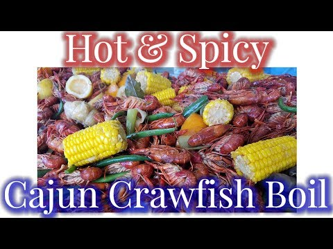 Hot & Spicy Cajun Crawfish Boil - Louisiana Style  (2019)