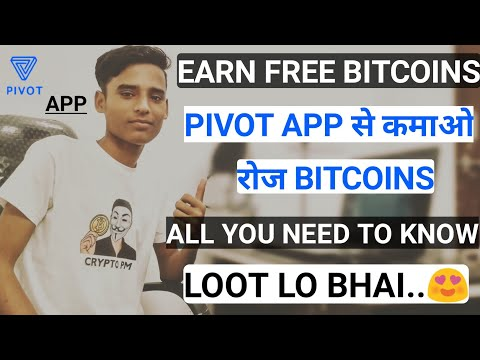 Earn Free Unlimited Bitcoin With Pivot App | All You Need To Know About Pivot App