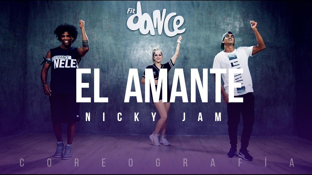 El Amante -  Nicky Jam - Coreografía - FitDance Life