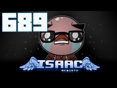 The Binding of Isaac: Rebirth - Let's Play - Episode 689 [Tailor]