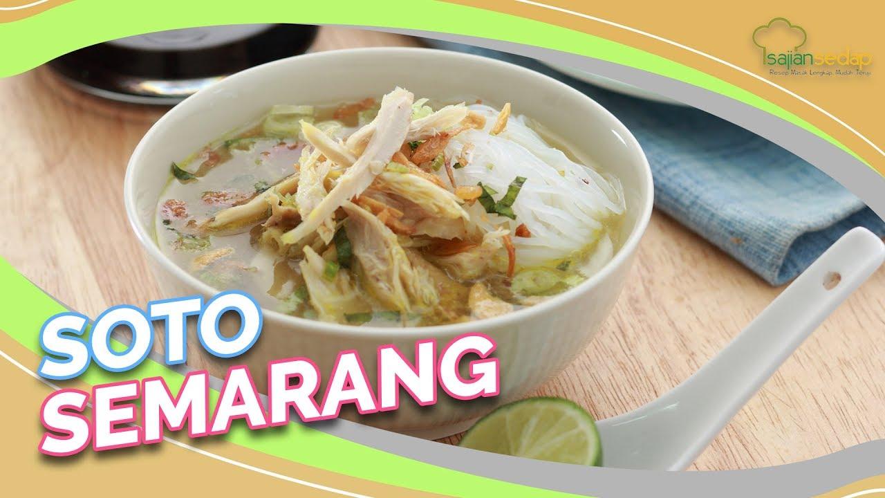 Resep Soto Semarang Asli Yang Pas Buat Makan Siang Pasti Tambah Nasi Youtube