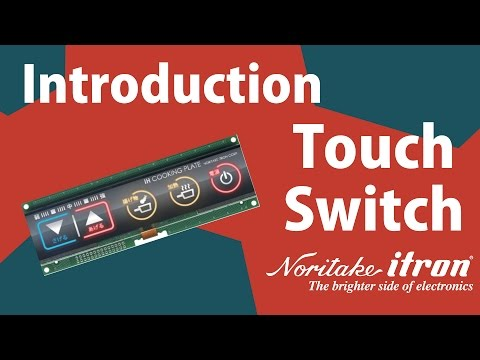 Noritake's Glass Capacitive Touch Switch Module