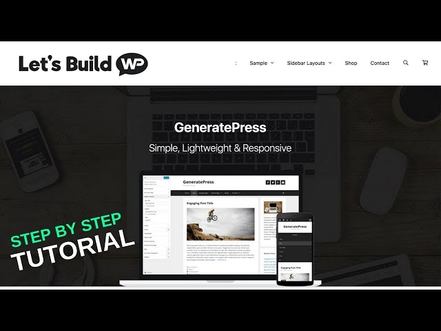 How To Make A WordPress Website Today! (GeneratePress Theme Tutorial)
