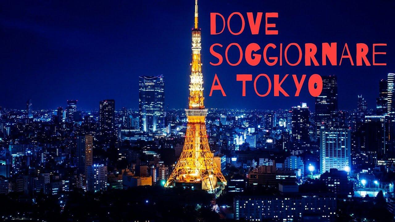 DOVE SOGGIORNARE A TOKYO - YouTube