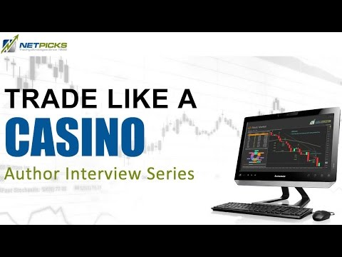 Trade Like A Casino Author Richard Weissman