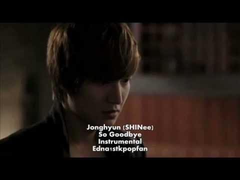 Jonghyun (SHINee) - So Goodbye (Instrumental) NO BACKGROUND VOCALS + LYRICS