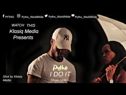 Pytho I DO IT OFFICIAL MUSIC VIDEO