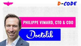 Mixing Ops & Tech by Philippe Vimard, CTO & COO at Doctolib