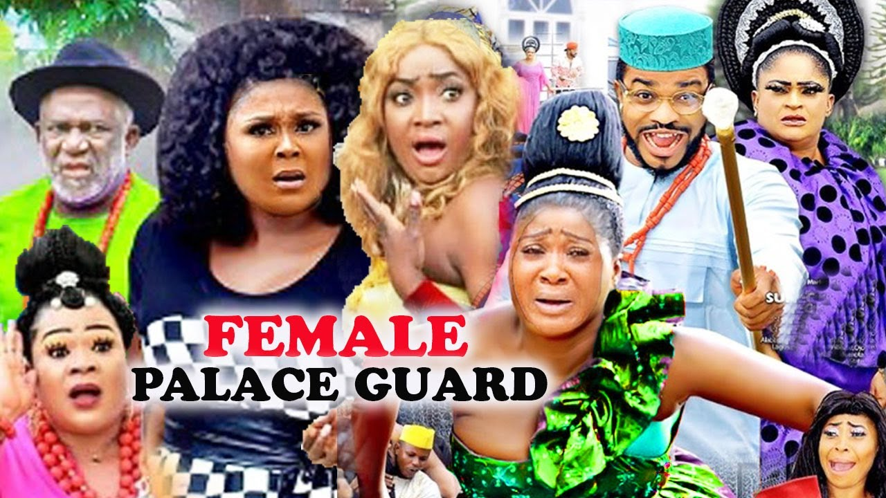 Download FEMALE PALACE GUARD Complete Part 1&2- [NEW MOVIE]BEST LATEST NIGERIAN NOLLYWOOD MOVIE|AFRICAN MOVIE