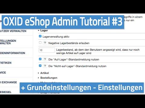 Oxid eShop Admin Tutorial #03 - Grundeinstellungen - Einstellungen