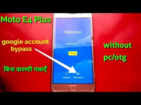 Moto E4 Plus 7.1.1 Frp Reset, All Motorola Gmail Bypass New Trick 2018
