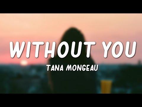 Tana Mongeau Without You Lyrics