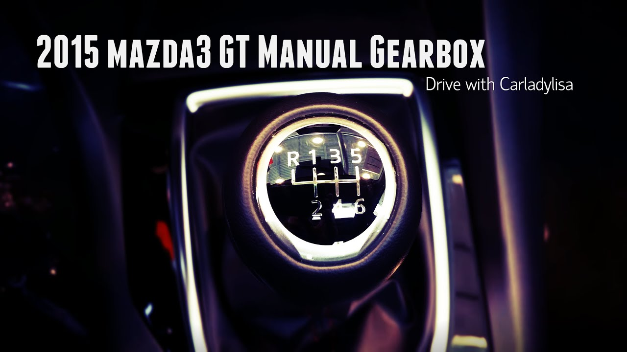 2015 mazda3 gt manual transmission drive youtube rh youtube com mazda 3 manual transmission fluid mazda 3 manual transmission review