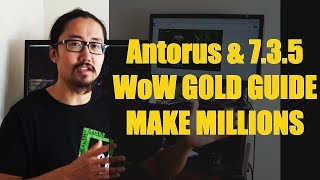 Antorus & 7.3.5 WoW Gold AH Flipping and Gold Farm Comprehensive Guide