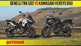 Benelli TRK 502 vs Kawasaki Versys 650 | Comparison Review | Autocar India