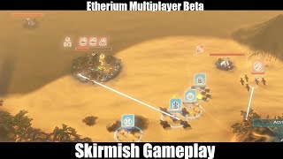 Etherium Skirmish Gameplay