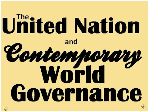 United Nation, International Organization, And Global Governance