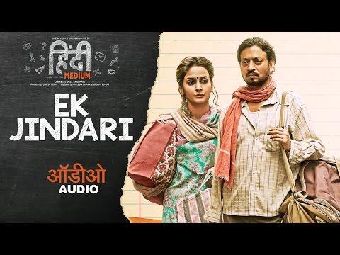 Hindi medium film ka mp3 song download a to zindagi