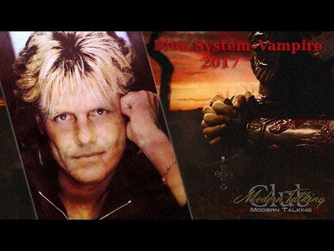 Blue System – Vam-pire video 2017 eurodisco/Starky mix [kiren video]