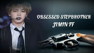 BTS JIMIN FF OBSESSED STEPBROTHER EP 12(16+)...
