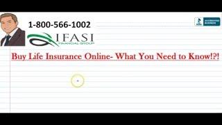 Buy Life Insurance Online - Buying Life Insurance Online Fully Explained