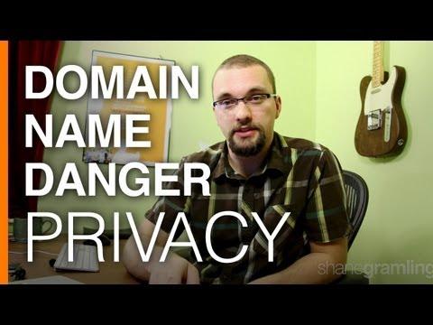 Domain Name Danger: Privacy (1 of 4)