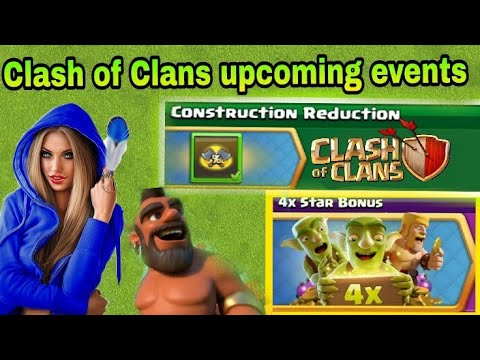 Clash Of Clans Upcoming Events Rewards Information | Clash Of Clans Upcoming Events  Information |