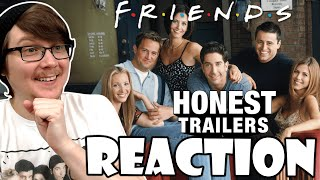 FRIENDS - Honest Trailer Reaction!