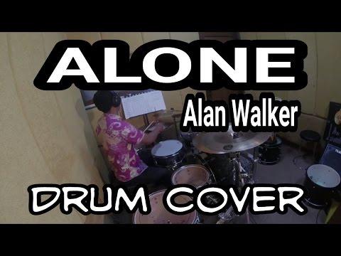 ALONE (ALAN WALKER) DRUM COVER - agungaholic