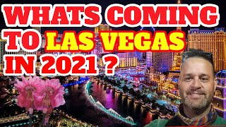 North End of The Las Vegas Strip What's Coming in 2021