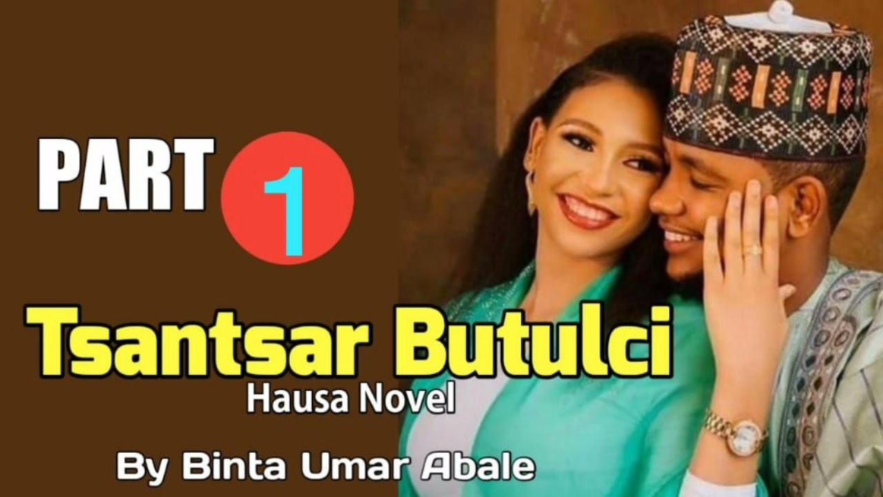 Download Tsantsar Butulci Hausa novel labarin Tsantsar butulci da Amana