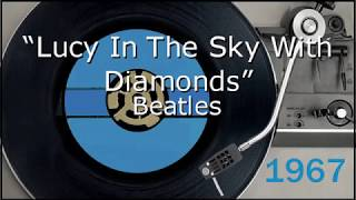 1967 - Beatles - Lucy In The Sky WIth Diamonds - Lyrics Video