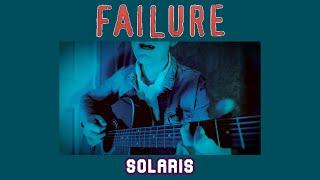 01.05.2021 - Failure - Solaris - Quarantine Collaboration Cover