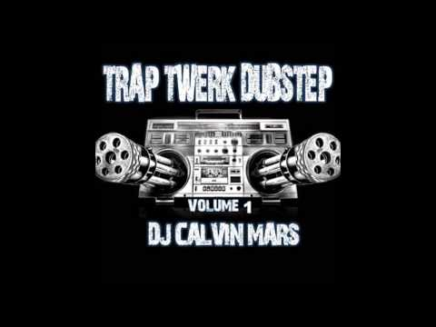 DJ Calvin Mars - Don't Believe Me Just Watch (Trap Remix)