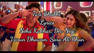 Teri Bhabhi Lyrics – Coolie No. 1 | Neha Kakkar, Dev Negi #song..