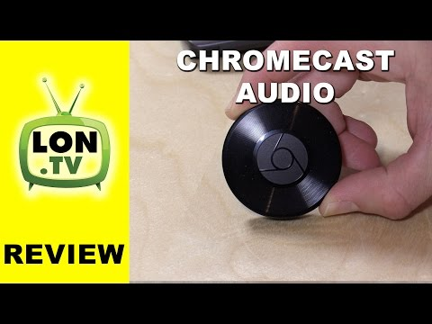 Chromecast Audio Review - App streaming, Android mirroring, Chrome Browser Casting