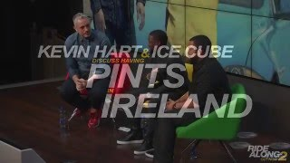 Kevin Hart & Ice Cube Discuss Having Pints in Ireland