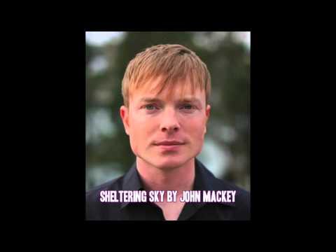Sheltering Sky by John Mackey