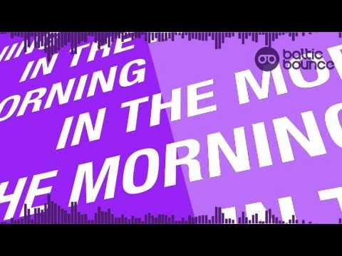 Zhu - In The Morning (Baltic Bounce Remix Radio)