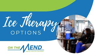 Ice Therapy Options at On The Mend Medical Supplies & Equipment
