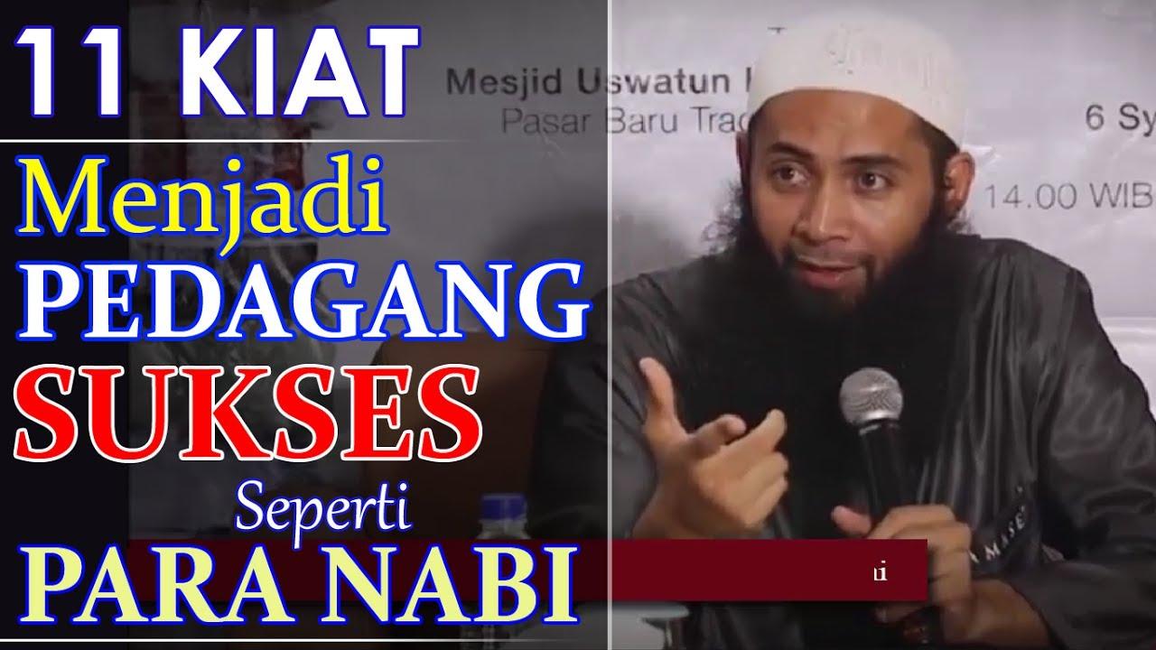 11 Kiat Menjadi Pedagang Sukses Seperti Para Nabi Ust Syafiq Riza Basalamah Youtube
