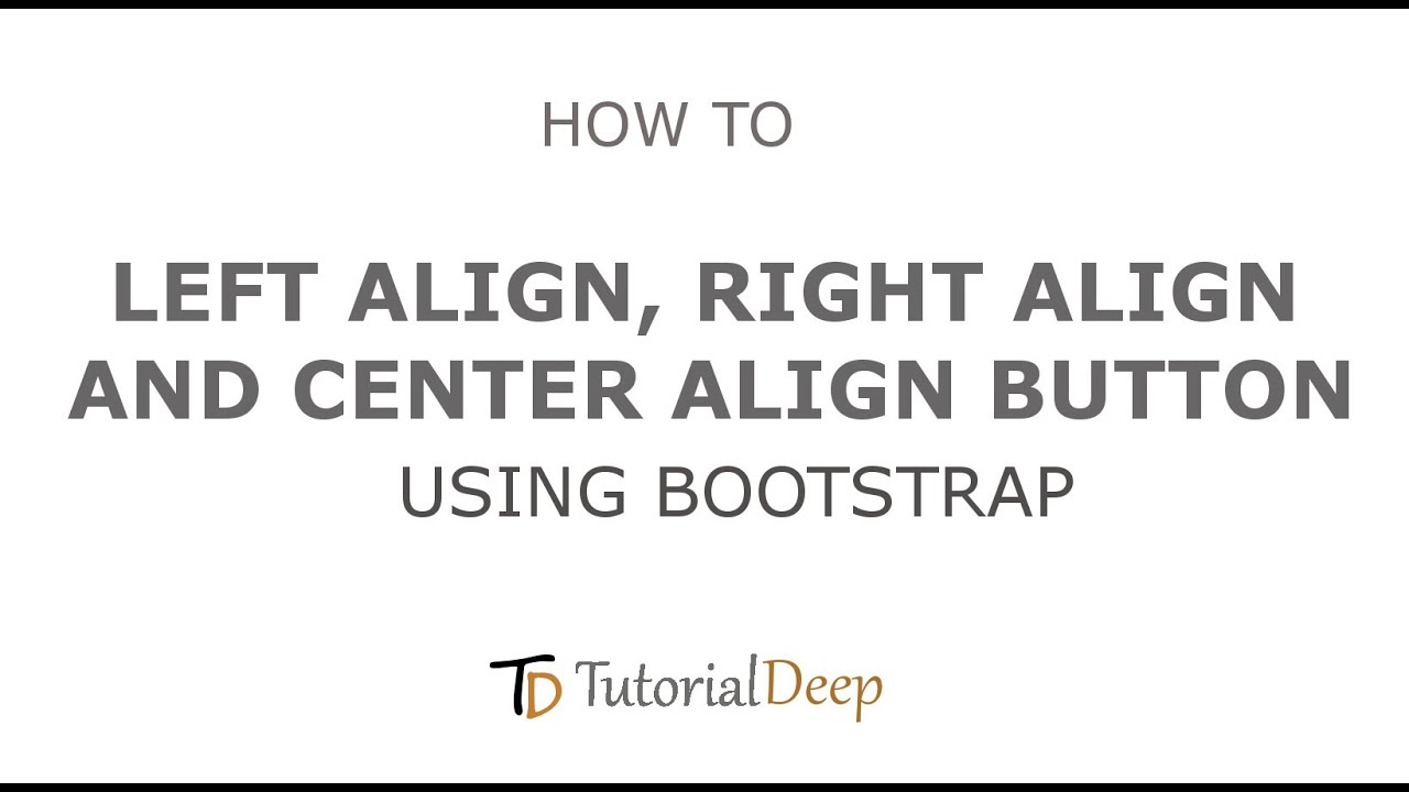 How to Left Align and Right Align Button Using Bootstrap?