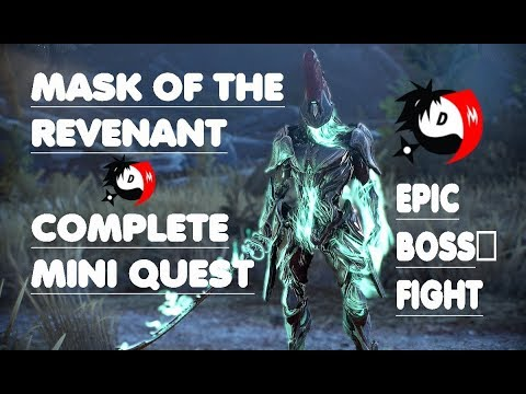 Warframe - Mask of the Revenant complete Mini quest - 2018