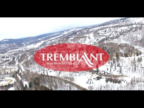 Mont Tremblant Ski Resort 2017 Trip