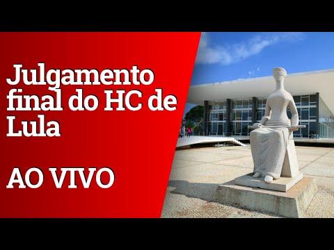 JULGAMENTO FINAL DO HC DE LULA NO STF - PARTE 1