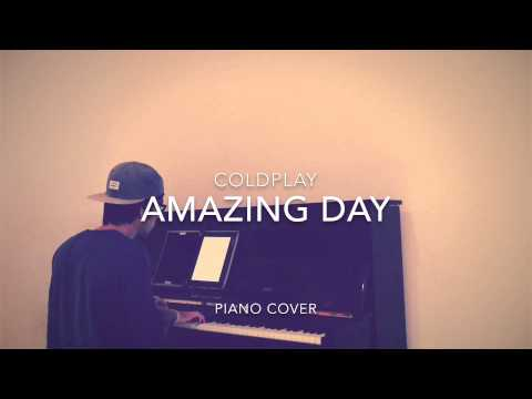 Coldplay - Amazing Day (Piano Cover + Sheets)