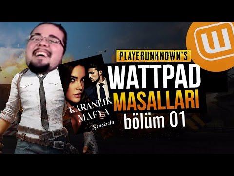 WATTPAD ve PUBG // KARANLIK MAFYA #01 // Playerunknown's Battlegrounds